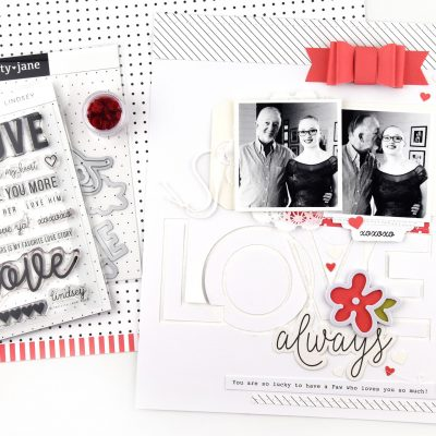 Love Always Layout – Felicity Jane